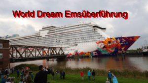 World Dream Emsüberführung