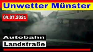 Unwetter 04.07.2021 bei Münster – Auftakt zur Unwetter Woche